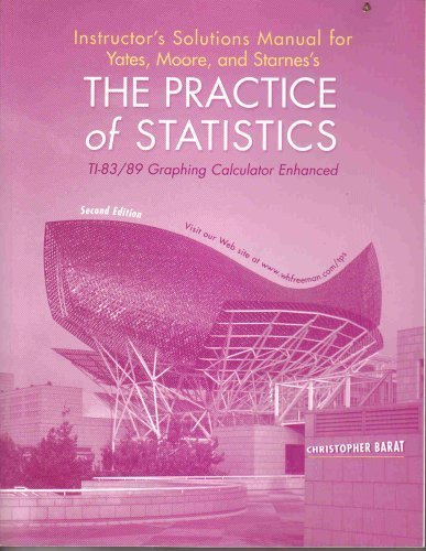 9780716783442: Intstructors Solutions Manual for the Practice of Statistics: TI-83/89 Graphing Calculator Enhanced