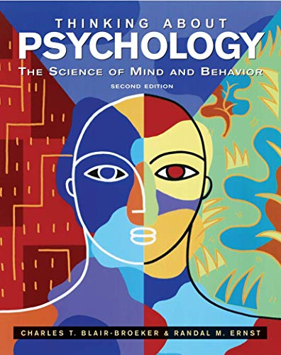 9780716785002: Thinking About Psychology: The Science of Mind and Behavior