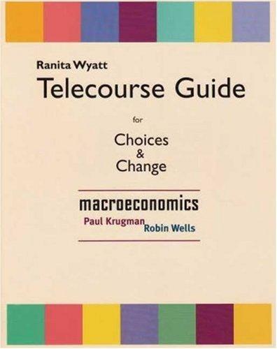 9780716785729: Choices & Change Telecourse Guide: Macroeconomics