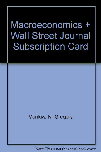 Macroeconomics & Wall Street Journal Subscription Card (0716785773) by Mankiw, N. Gregory