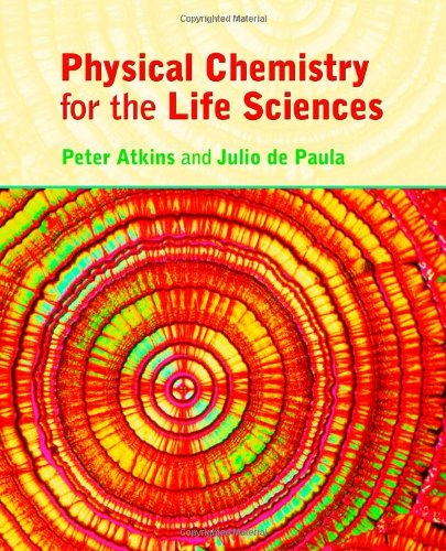 9780716786283: Physical Chemistry for the Life Sciences