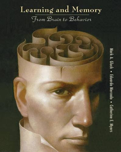 9780716786542: Learning and Memory: From Brain to Behavior