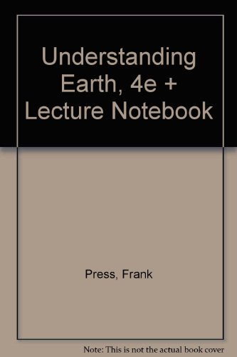 9780716787938: Understanding Earth, Fourth Edition & Lecture Notebook