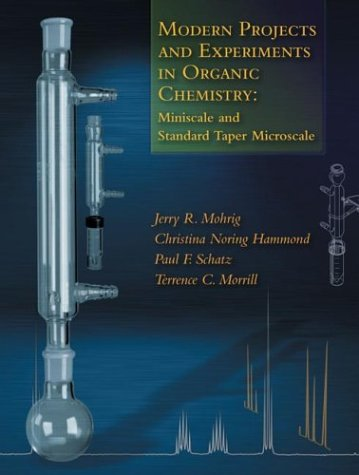 9780716797791: Modern Projects and Experiments in Organic Chemistry: Miniscale and Standard Taper Microscale