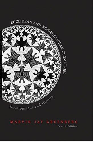 9780716799481: Euclidean and Non-Euclidean Geometries: Development and History