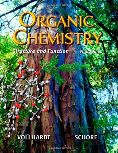 Organic Chemistry: Structure and Function: K. Peter C.