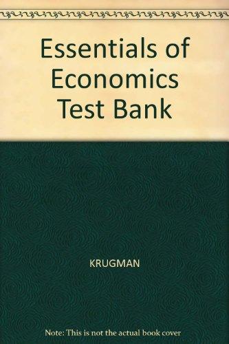 9780716799955: Essentials of Economics Test Bank