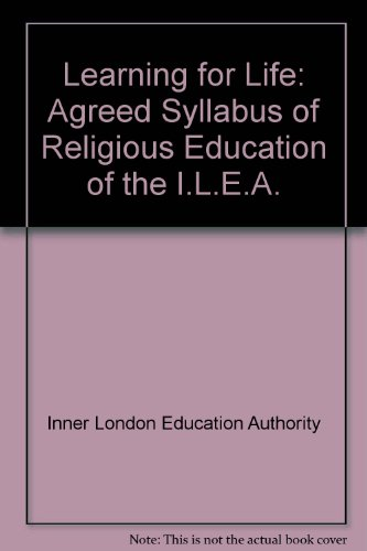 9780716802051: Learning for Life: Agreed Syllabus of Religious Education of the I.L.E.A.