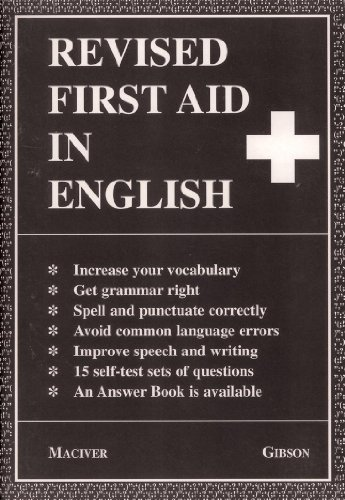 Revised First Aid in English: Angus Maciver