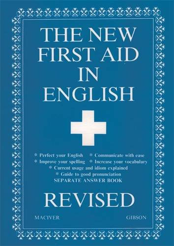 The New First Aid in English: Maciver, Angus
