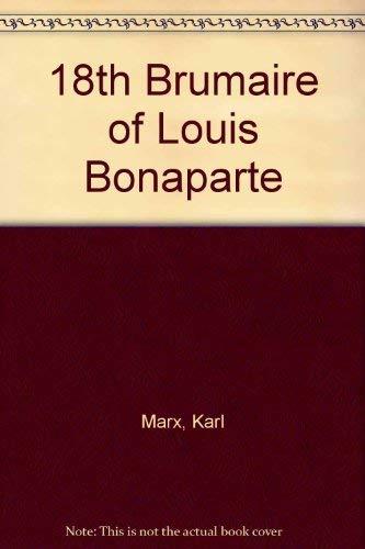 9780717000562: 18th Brumaire of Louis Bonaparte