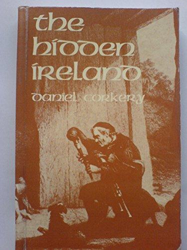 9780717100798: The Hidden Ireland: A Study of Gaelic Munster in the Eighteenth Century