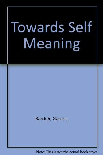 9780717102303: Towards Self Meaning