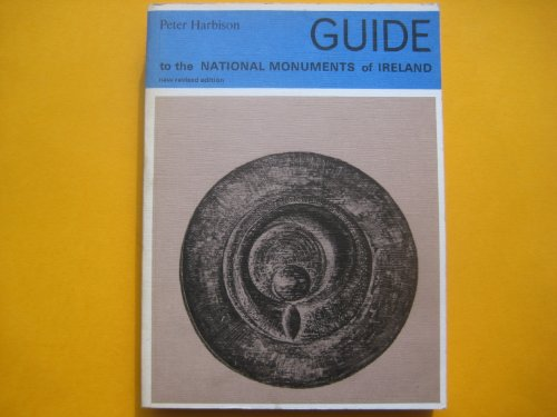 9780717102754: Guide to the National Monuments of Ireland