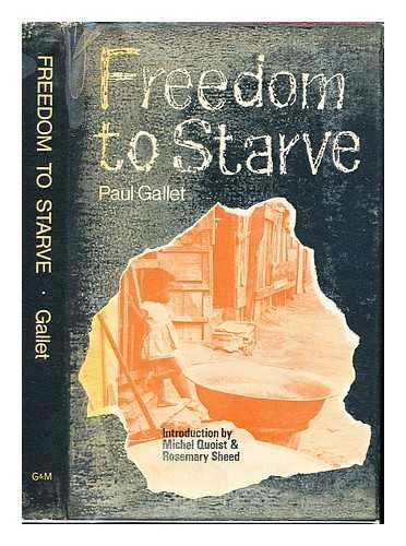 9780717102808: Freedom to Starve