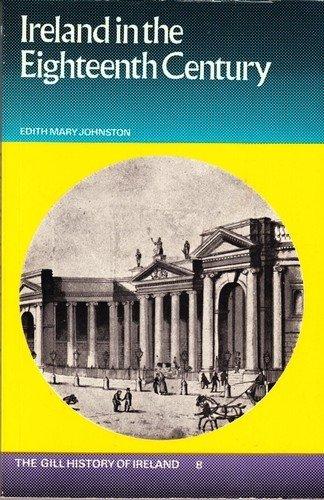 9780717105656: Ireland in the Eighteenth Century [Gill History of Ireland 8]