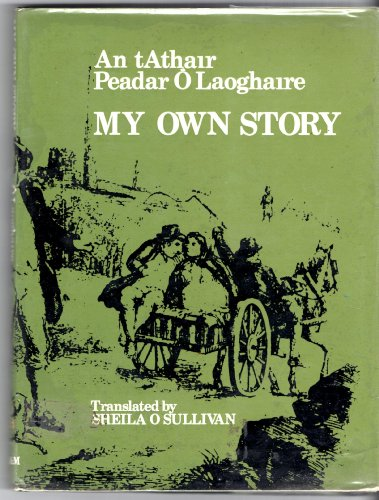 My Own Story: O Laoghaire, Peadar
