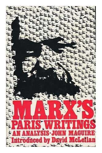 9780717105861: Marx's Paris writings: An analysis