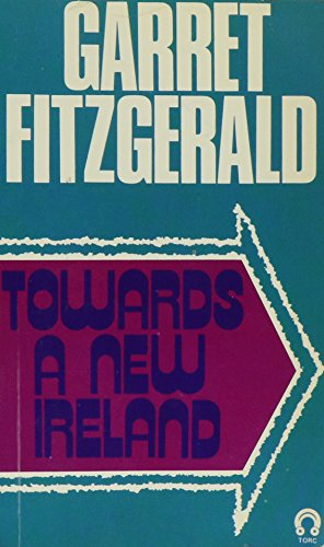 9780717106448: Towards a New Ireland