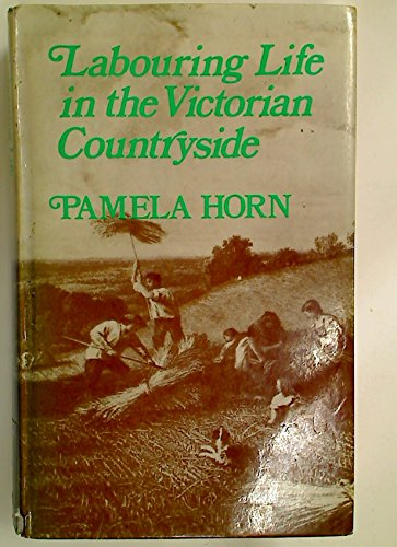 9780717107285: Labouring Life in the Victorian Countryside