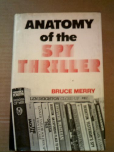 9780717108329: Anatomy of the Spy Thriller