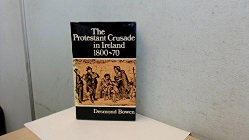 9780717108466: Protestant Crusade in Ireland, 1800-70