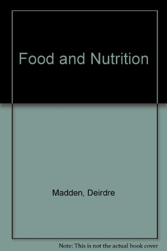 9780717108824: Food and Nutrition