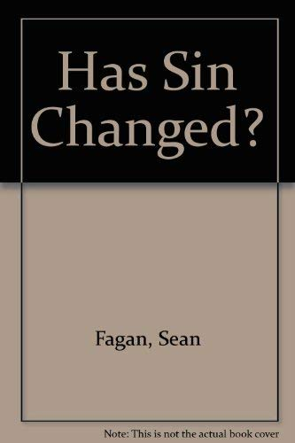 9780717109210: Has Sin Changed?