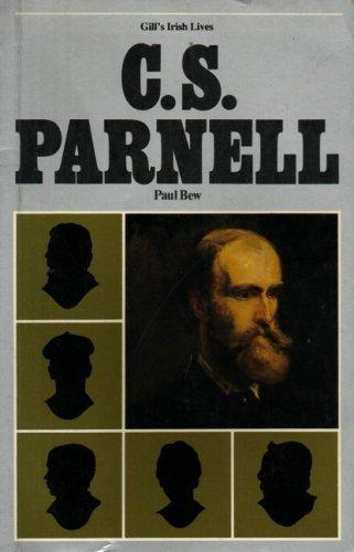 9780717109630: C. S. Parnell (Gill's Irish Lives)