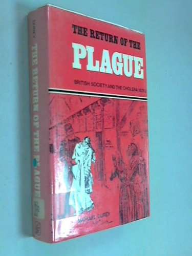 9780717109708: Return of the Plague: British Society and the Cholera of 1831-32