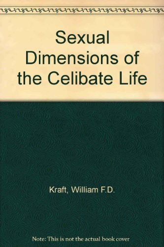 9780717110025: Sexual Dimensions of the Celibate Life