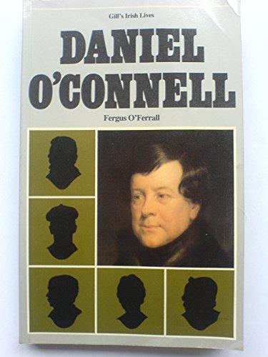 9780717110414: Daniel O'Connell (Irish Lives)