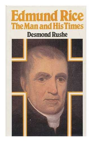 9780717111169: Edmund Rice, the man and his times