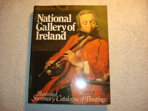 National Gallery of Ireland: Illustrated Summary Catalogue of Paintings