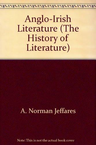 9780717112395: Anglo-Irish Literature (The History of Literature)