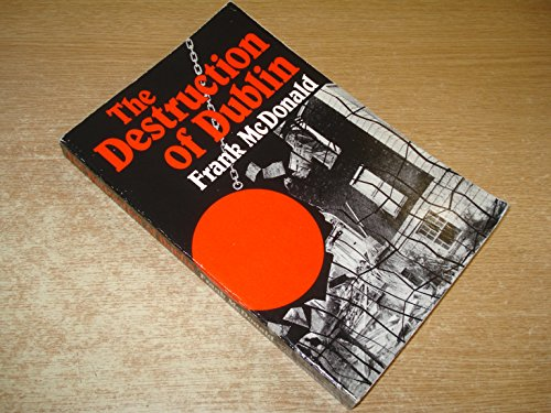 9780717113866: The destruction of Dublin