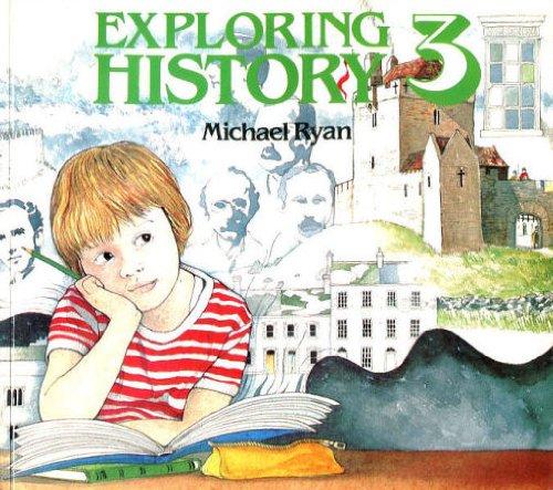 9780717113972: Exploring History: Bk. 3