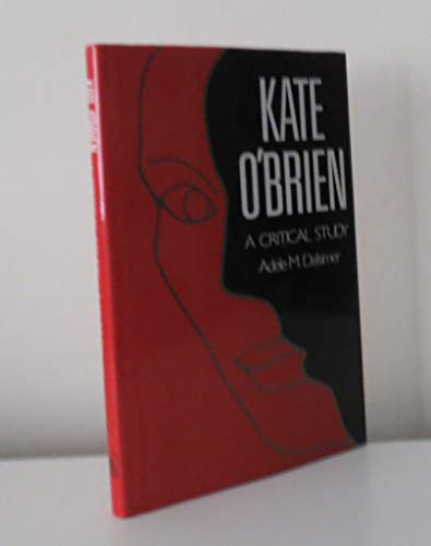Kate O'Brien, A Critical Study: Dalsimer, Adele M.