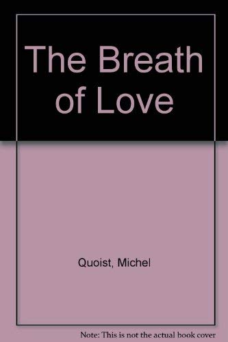 9780717114931: The Breath of Love