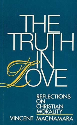 9780717115402: Truth in Love: Reflections on Christian Morality