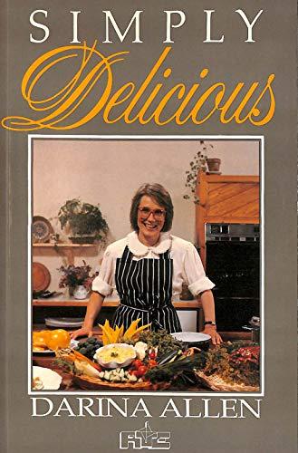 Simply Delicious: Darina Allen