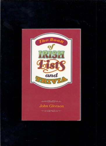 9780717116959: The Book of Irish Lists and Trivia