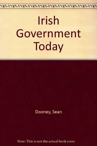 Irish government today (9780717117031) by Seán Dooney