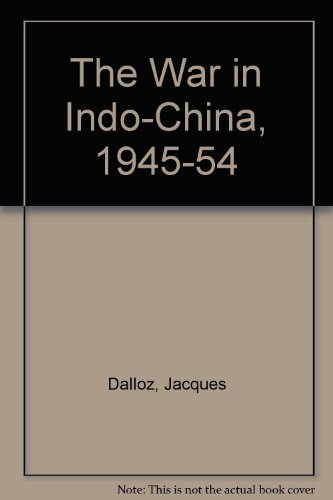 9780717117239: The War in Indo-China, 1945-54