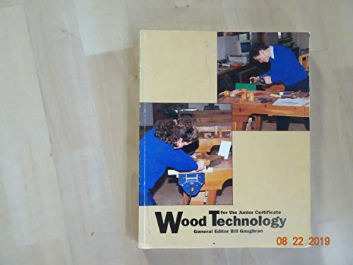 9780717119622: Wood Technology for the Junior Certificate