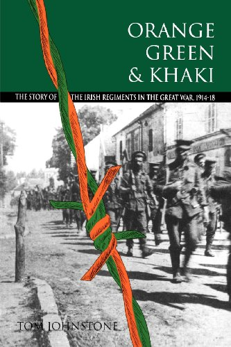 9780717119943: Orange, green and khaki: The story of the Irish regiments in the Great War, 1914-18