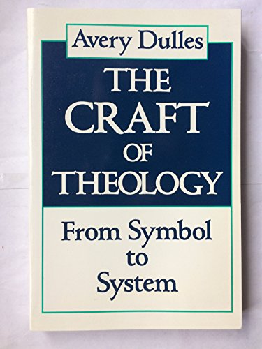 9780717119967: The Craft of Theology: From Symbol to System