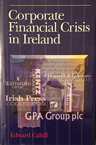 9780717120246: Corporate Financial Crisis in Ireland