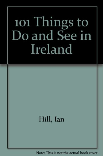 9780717120369: 101 Things to Do and See in Ireland (Italian Edition)