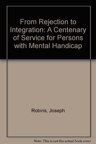 9780717120413: From Rejection to Integration: A Centenary of Service for Persons with Mental Handicap